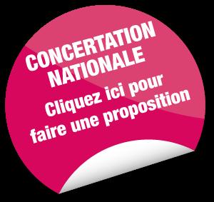 Concertation nationale - Cliquez ici pour faire une proposition